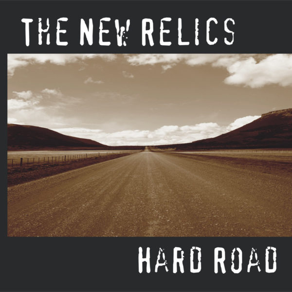 The New Relics Hard Road
