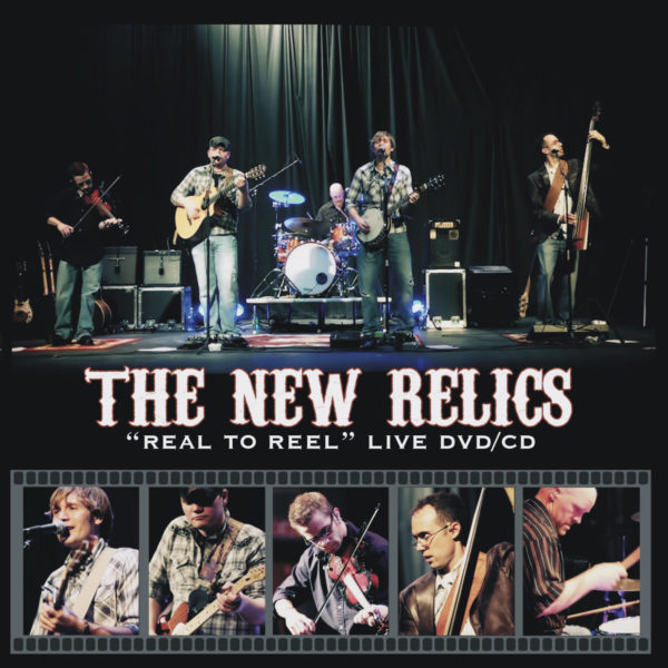 The New Relics Real to Reel