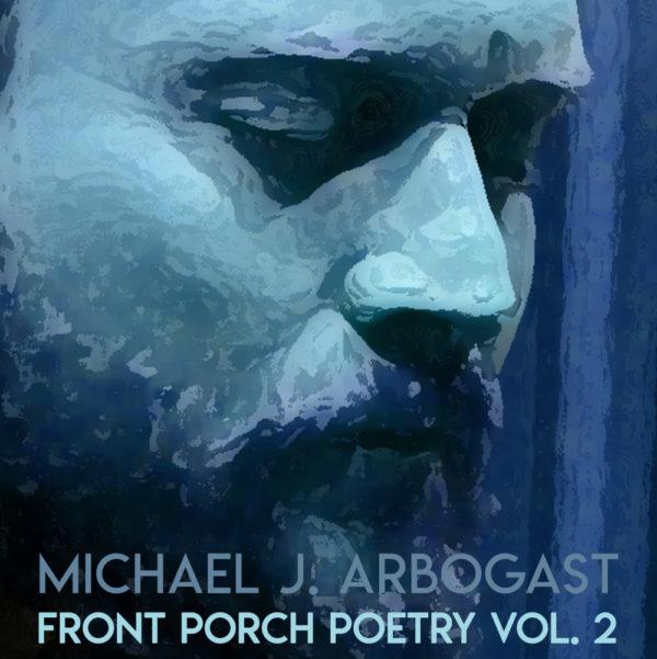 Front Porch Poetry Vol. 2